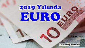 2019 Yılında Euro Ne Olur?
